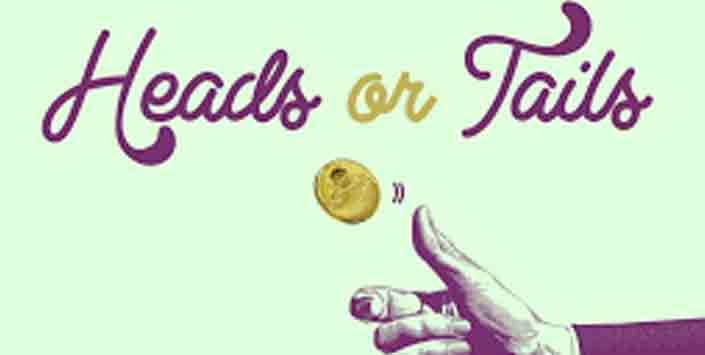 How to Play Heads or Tails